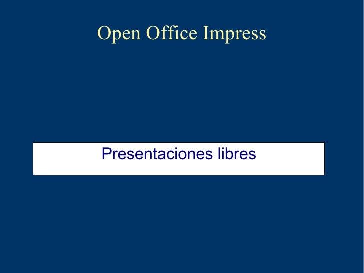Open Office Impress Presentaciones libres