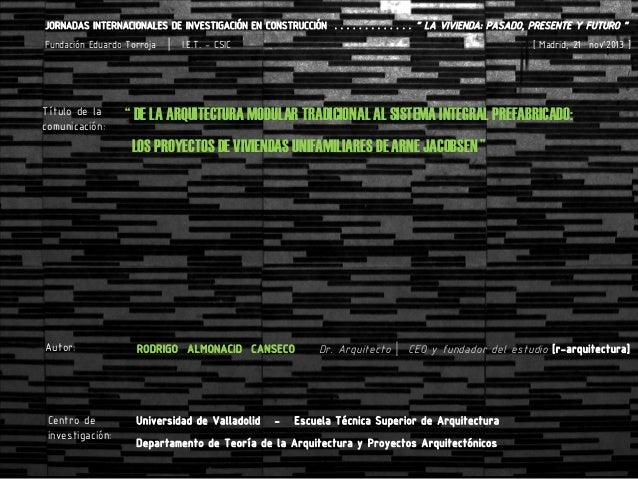 """JORNADAS INTERNACIONALES DE INVESTIGACIÓN EN CONSTRUCCIÓN . . . . . . . . . . . . . """" LA VIVIENDA: PASADO, PRESENTE Y FUTU..."""