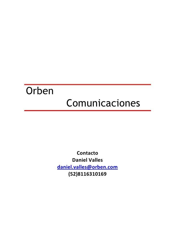 Orben            Comunicaciones                    Contacto               Daniel Valles         daniel.valles@orben.com   ...