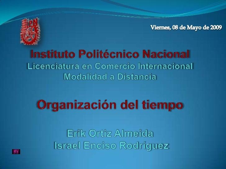 Tecnologías de la Información y Comunicación. Viernes, 08 de Mayo de 2009                                                 ...