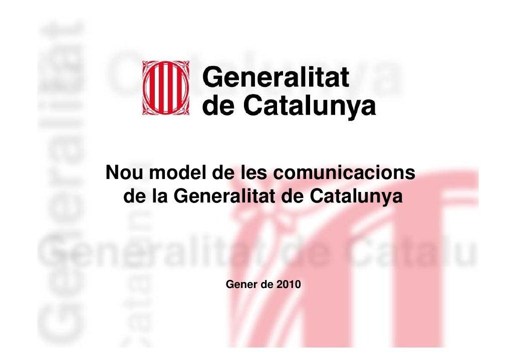 Presentació Nou Model De Comunicacions Generalitat
