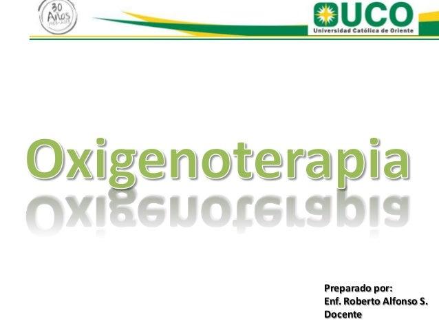 Preparado por:Enf. Roberto Alfonso S.Docente