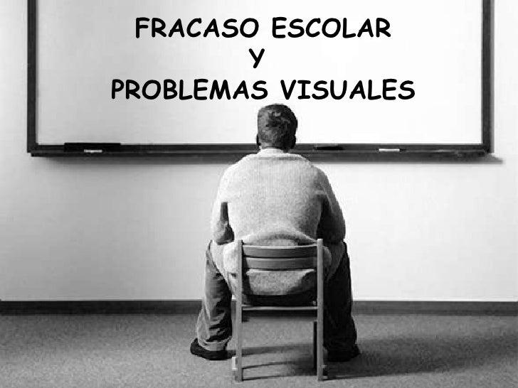 Fracaso escolar y problemas visuales
