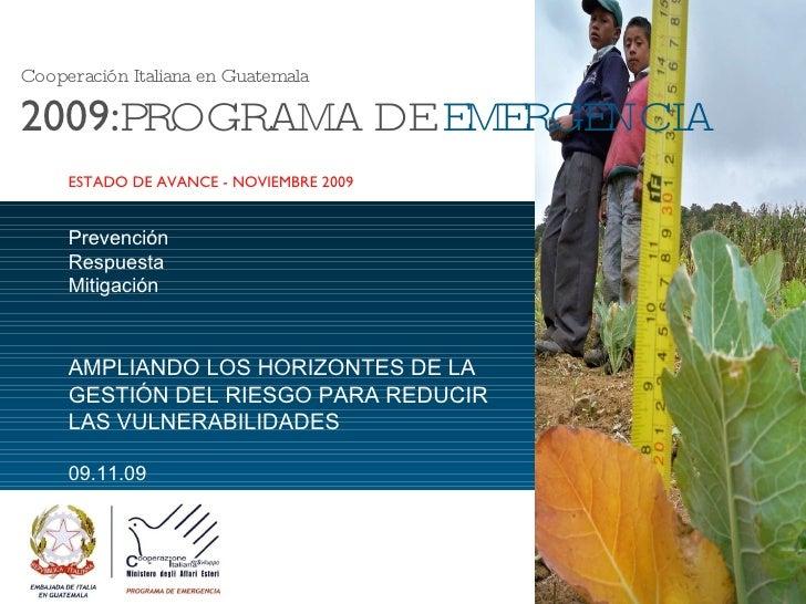 Presentación del Programa de Emergencia