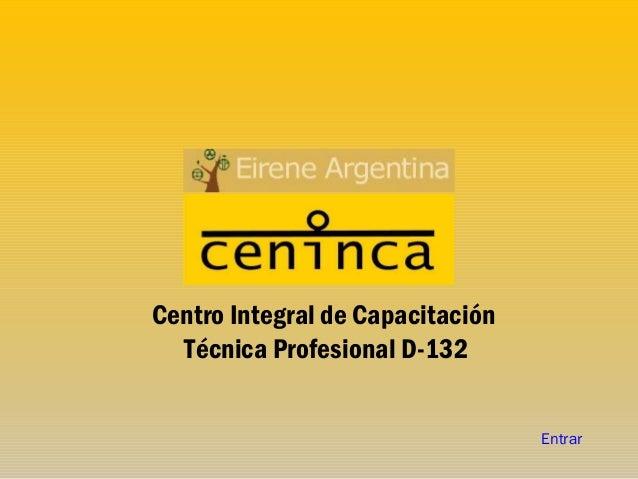 Centro Integral de Capacitación Técnica Profesional D-132 Entrar