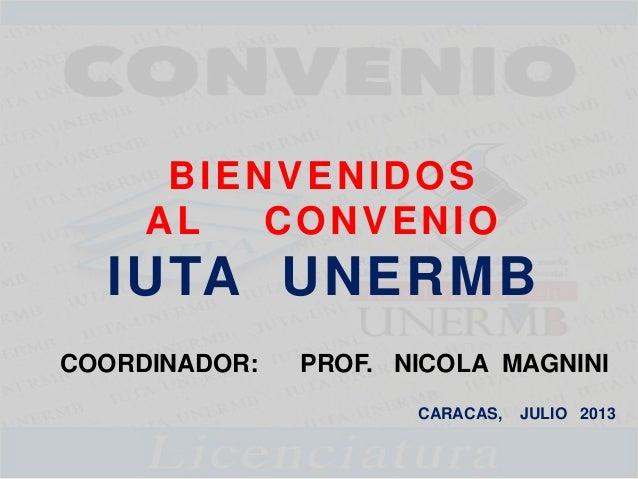 Presentación para publicar del CONVENIO IUTA UNERMB