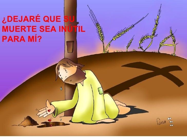 ¿DEJARÉ QUE SU MUERTE SEA INÚTIL PARA MÍ?