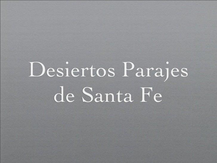 Paseo Desértico por Santa Fe