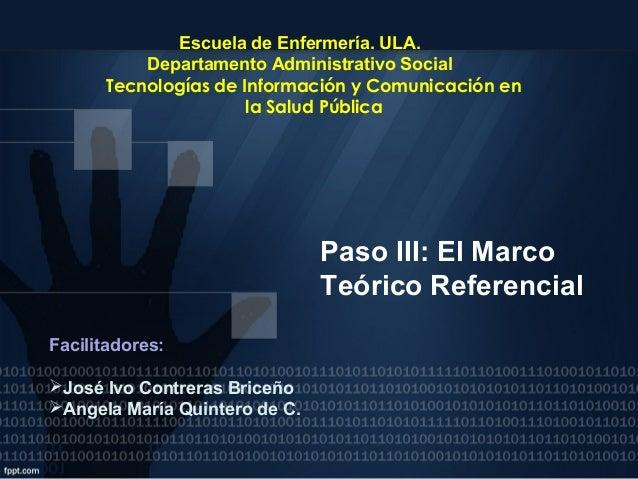 Presentación paso 3. Metodología de la Investigación en Salud y TIC´s. Marco teórico Referencial