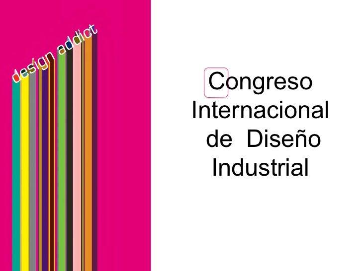 CongresoInternacional  de Diseño  Industrial