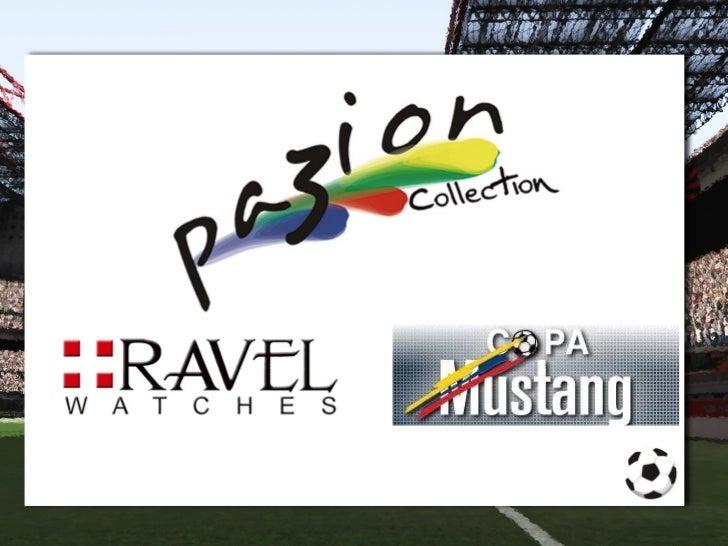 Presentación pazion Ravel Watches s.a.