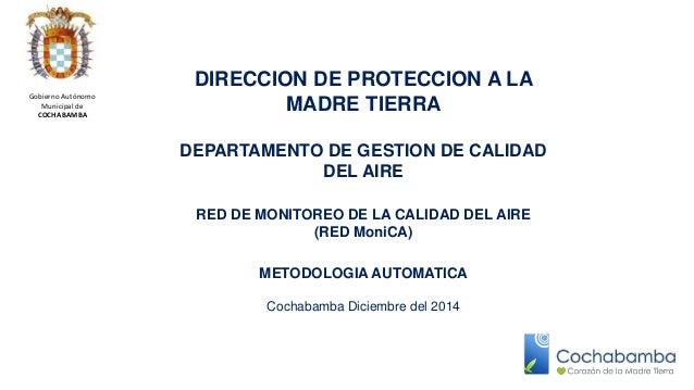 DIRECCION DE PROTECCION A LA  MADRE TIERRA  DEPARTAMENTO DE GESTION DE CALIDAD  DEL AIRE  RED DE MONITOREO DE LA CALIDAD D...