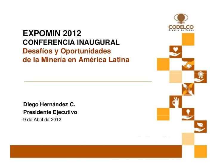 Presentación Inauguración expomin 2012