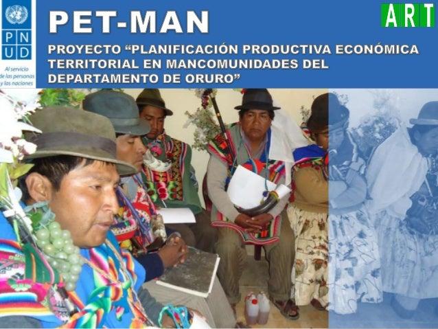 Oruro: Presentación PET MAN Fase I
