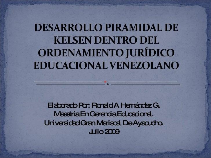 PresentacióN Piramide De Kelsen aplicada al Sistema Educativo venezolano