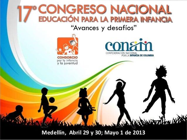 Medellín, Abril 29 y 30; Mayo 1 de 2013