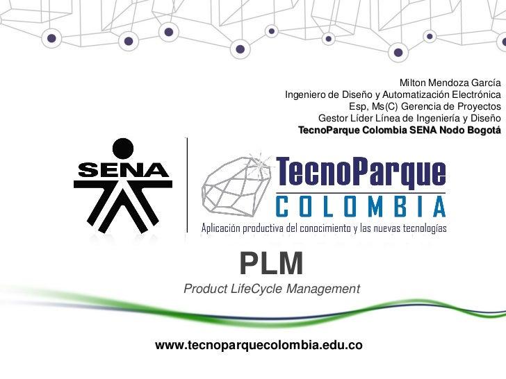 Milton Mendoza García                    Ingeniero de Diseño y Automatización Electrónica                                 ...