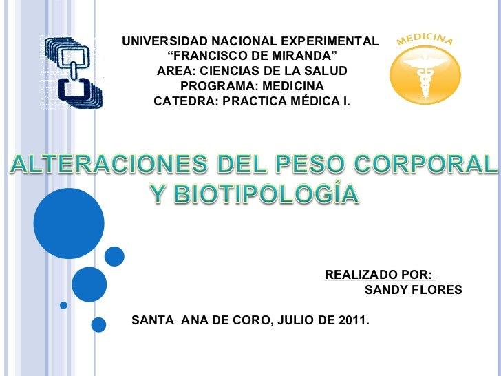 """REALIZADO POR:  SANDY FLORES SANTA  ANA DE CORO, JULIO DE 2011. UNIVERSIDAD NACIONAL EXPERIMENTAL  """" FRANCISCO DE MIRANDA""""..."""