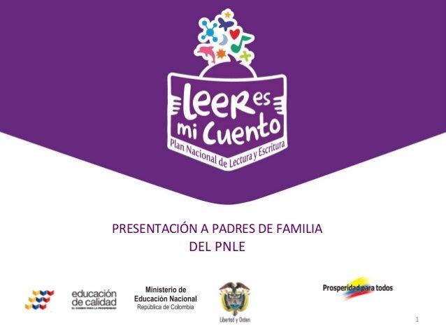 Estrategia de comunicación digital y de redes socialesPRESENTACIÓN A PADRES DE FAMILIADEL PNLE1