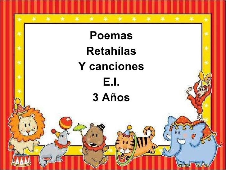 Poesias retahílas y canciones E.I. 3 años