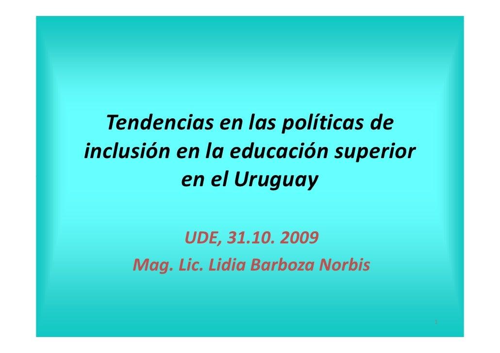 PresentacióN PolíTicas EducacióN Superior Uruguay Lidia Barboza