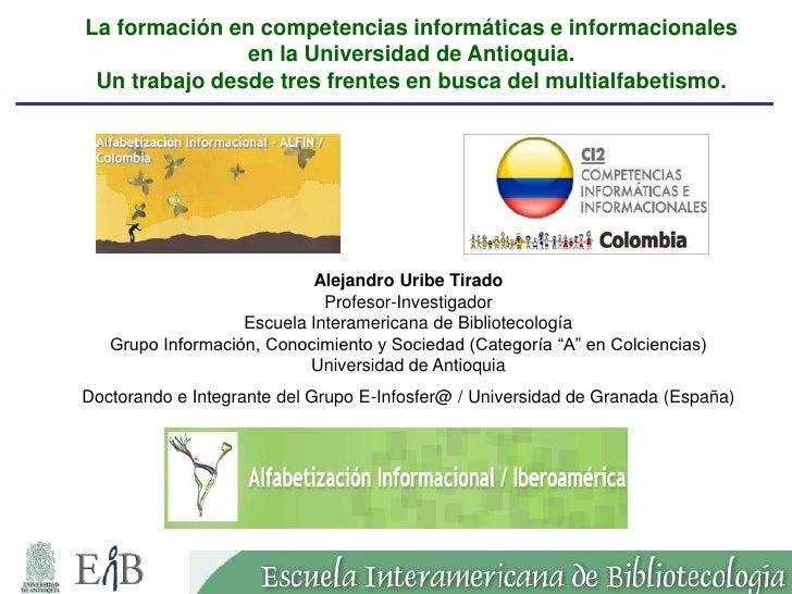 La formación en competencias informáticas e informacionales en la Universidad de Antioquia
