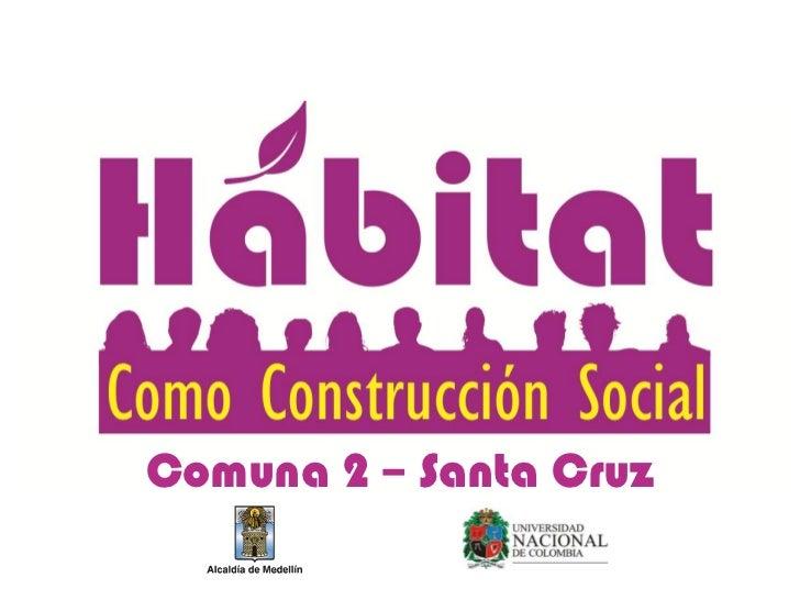 Comuna 2 – Santa Cruz