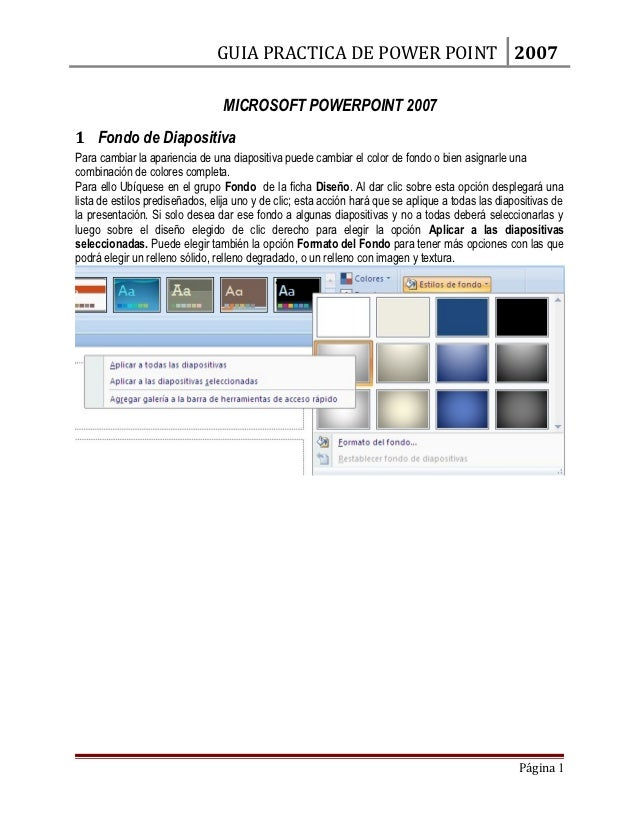 GUIA PRACTICA DE POWER POINT 2007                                 MICROSOFT POWERPOINT 20071 Fondo de DiapositivaPara camb...
