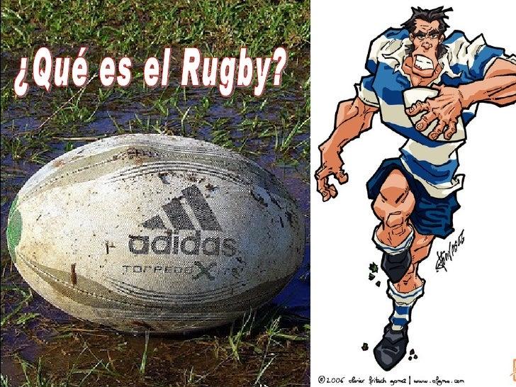 ¿Qué es el Rugby?