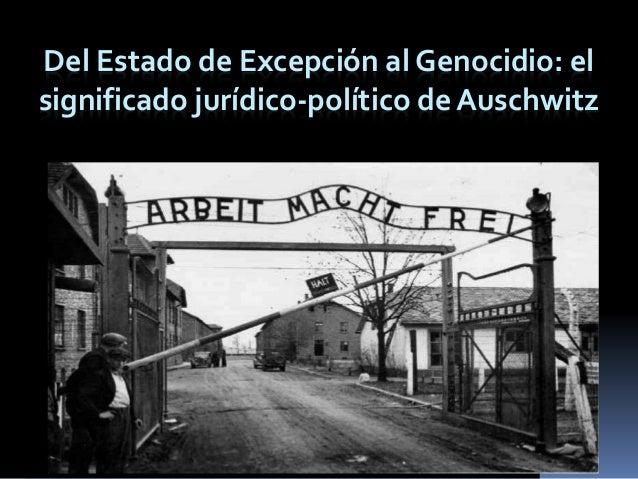 Del Estado de Excepción al Genocidio: el significado jurídico-político de Auschwitz