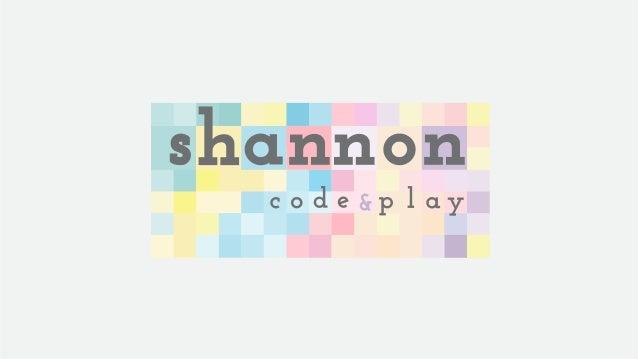 ¿Qué es Shannon Code and Play?