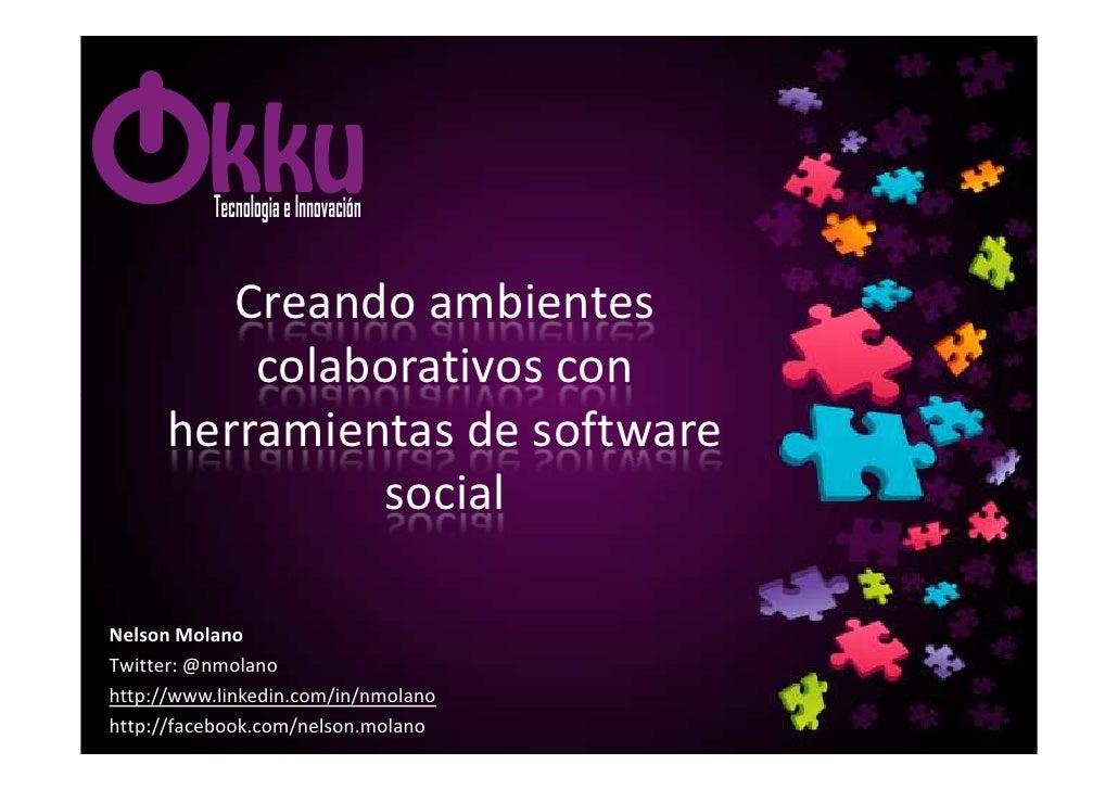 Tecnologia e Innovación         Creando ambientes          colaborativos con      herramientas de software               s...