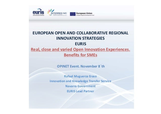 EUROPEAN OPEN AND COLLABORATIVE REGIONAL              INNOVATION STRATEGIES                        EURISReal, close and va...