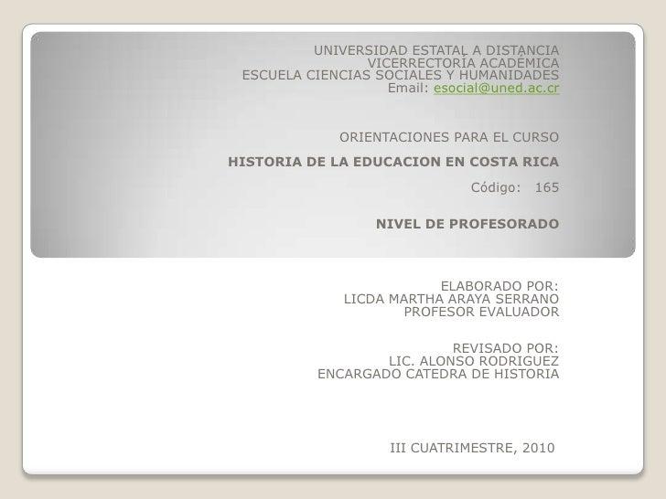 UNIVERSIDAD ESTATAL A DISTANCIA<br />VICERRECTORÍA ACADÉMICA <br />ESCUELA CIENCIAS SOCIALES Y HUMANIDADES           <br /...