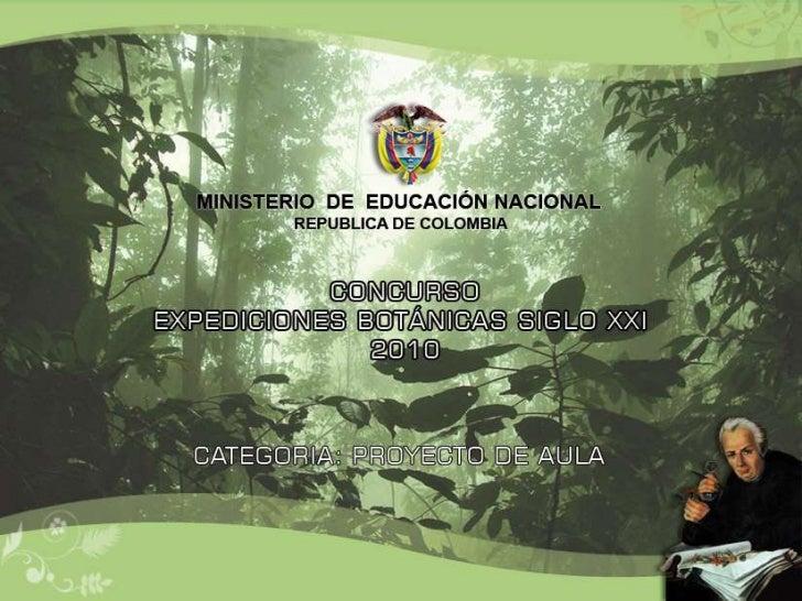 Presentación proyecto biodiversidad botánica
