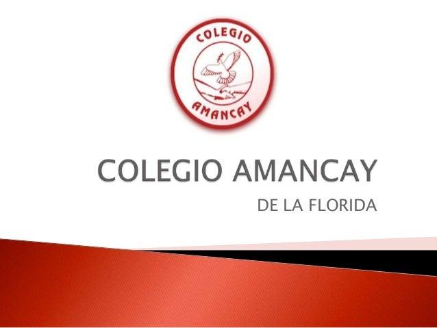 Proyecto Educativo Amancay de La Florida