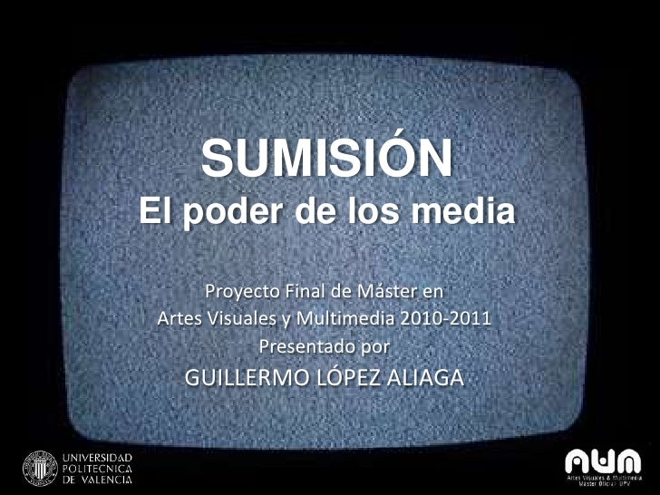"""Presentación """"Sumisión. El poder de los media"""""""