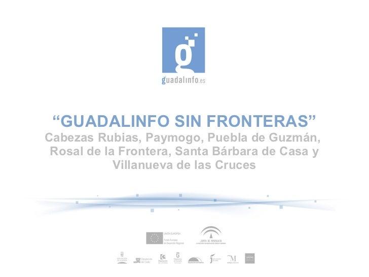 Presentación proyecto guadalinfo sin fronteras