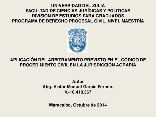 UNIVERSIDAD DEL ZULIA  FACULTAD DE CIENCIAS JURÍDICAS Y POLÍTICAS  DIVISIÓN DE ESTUDIOS PARA GRADUADOS  PROGRAMA DE DERECH...