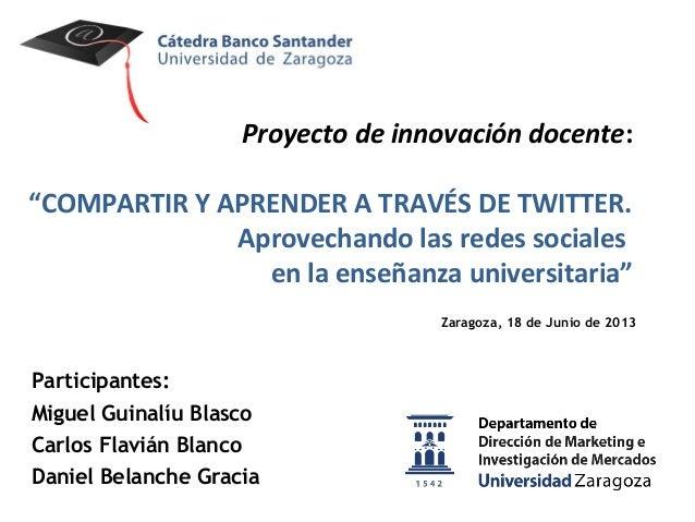 Compartir y aprender a través de Twitter. Aprovechando las redes sociales en la enseñanza universitaria