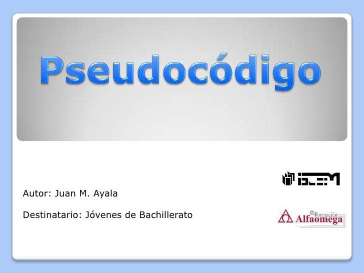 Autor: Juan M. AyalaDestinatario: Jóvenes de Bachillerato