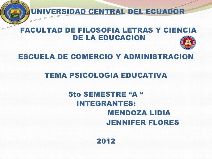 UNIVERSIDAD CENTRAL DEL ECUADORFACULTAD DE FILOSOFIA LETRAS Y CIENCIA          DE LA EDUCACIONESCUELA DE COMERCIO Y ADMINI...