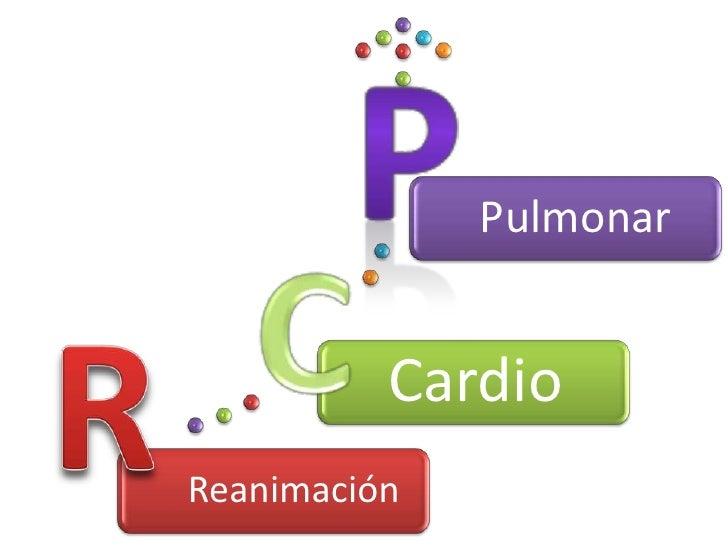 Pulmonar          CardioReanimación
