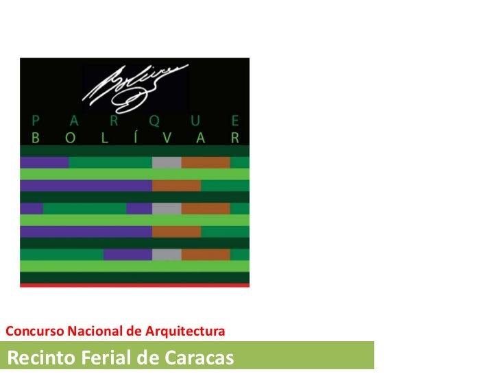 Convocatoria Concurso Nacional de Arquitectura Recinto Ferial de Caracas