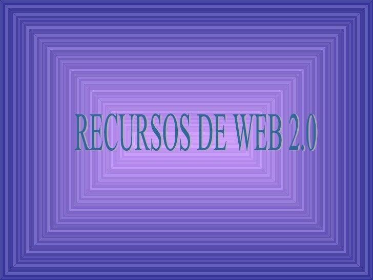 Presentación recursos de web2.0