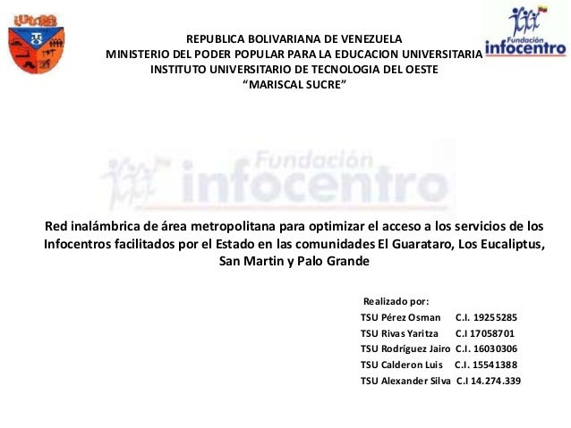 REPUBLICA BOLIVARIANA DE VENEZUELA          MINISTERIO DEL PODER POPULAR PARA LA EDUCACION UNIVERSITARIA                 I...