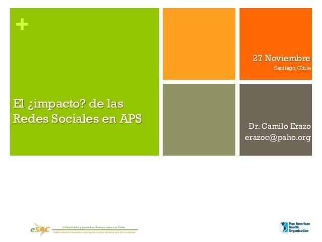 +                          27 Noviembre                               Santiago, ChileEl ¿impacto? de lasRedes Sociales en ...