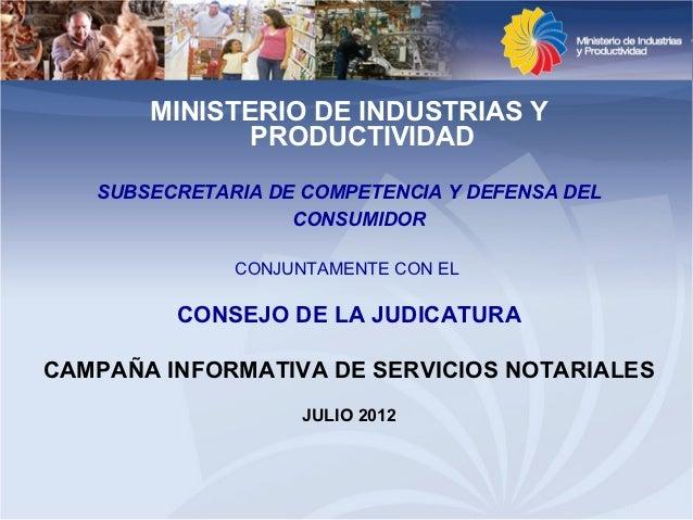 MINISTERIO DE INDUSTRIAS Y              PRODUCTIVIDAD   SUBSECRETARIA DE COMPETENCIA Y DEFENSA DEL                   CONSU...