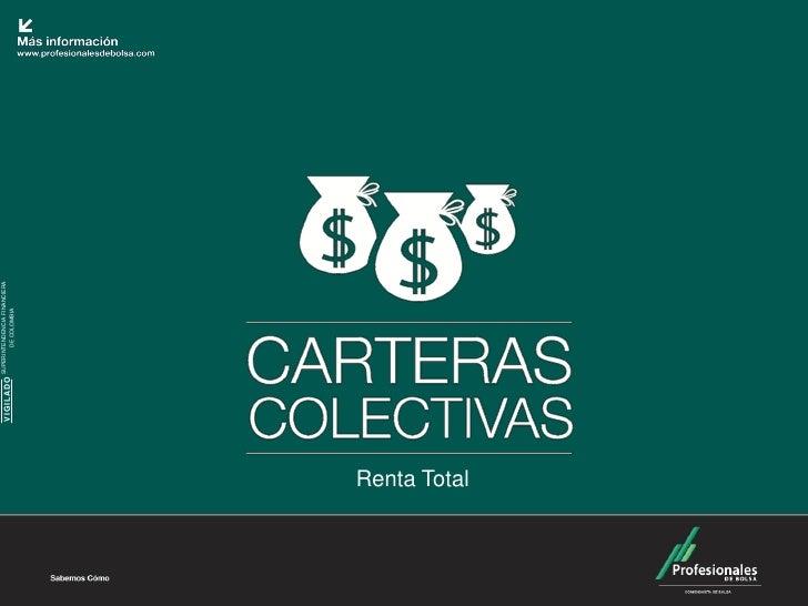 SUPERINTENDENCIA FINANCIERA              VIGILADO           DE COLOMBIARenta Total