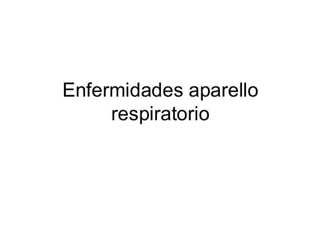 Enfermidades aparello respiratorio